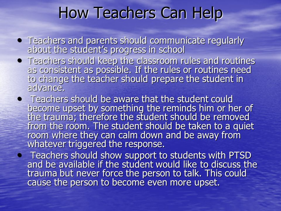 How Teachers Can Help Teachers and parents should communicate regularly about the student's progress in school.