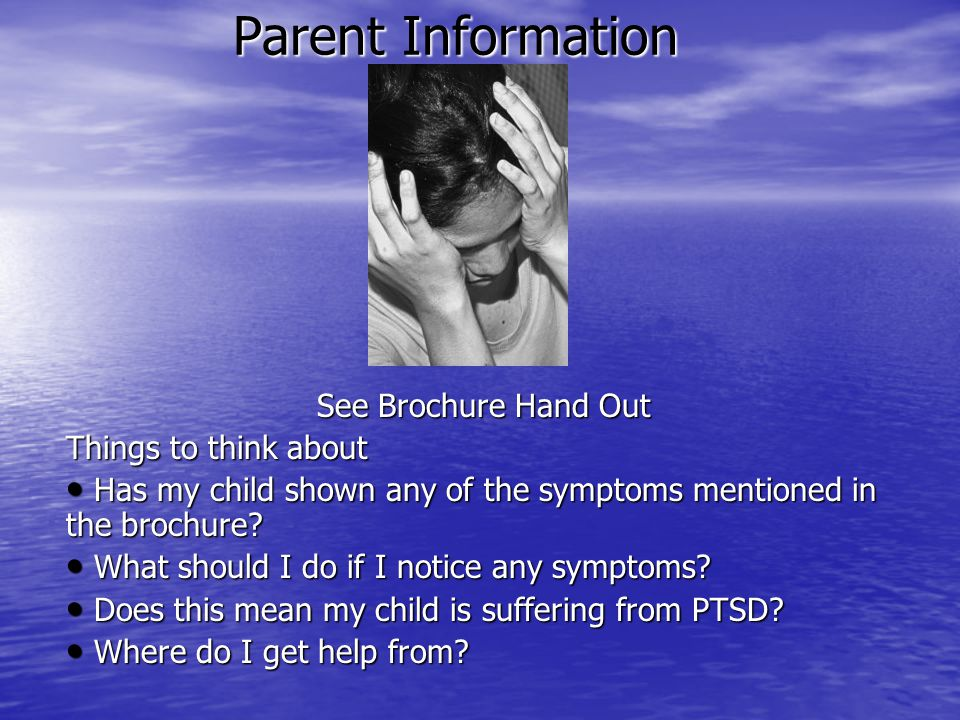 Parent Information See Brochure Hand Out Things to think about