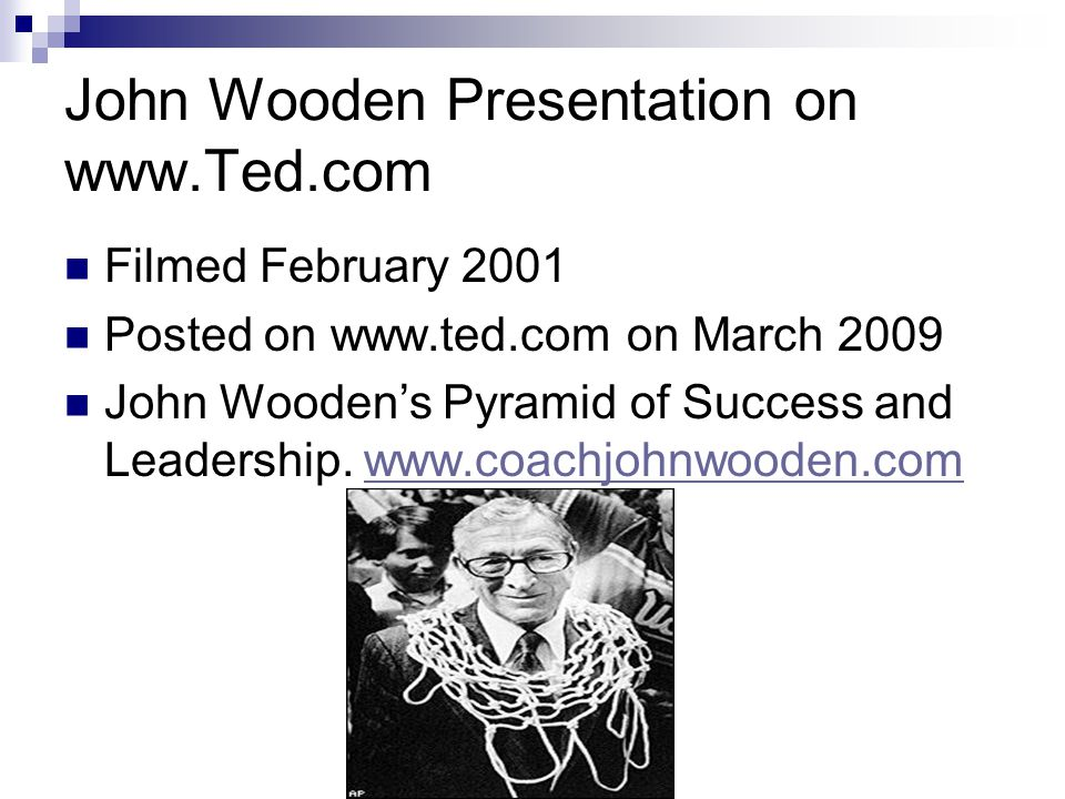 John Wooden Presentation on www.Ted.com