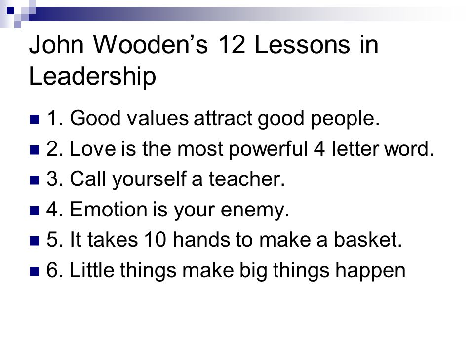 John Wooden's 12 Lessons in Leadership