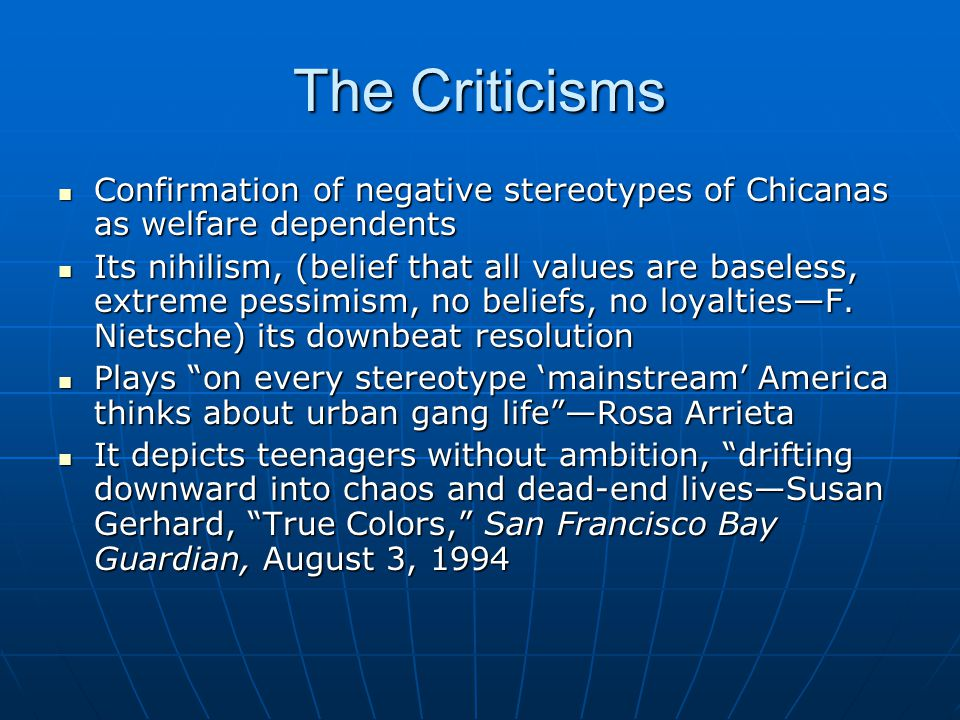 The Criticisms Confirmation of negative stereotypes of Chicanas as welfare dependents.