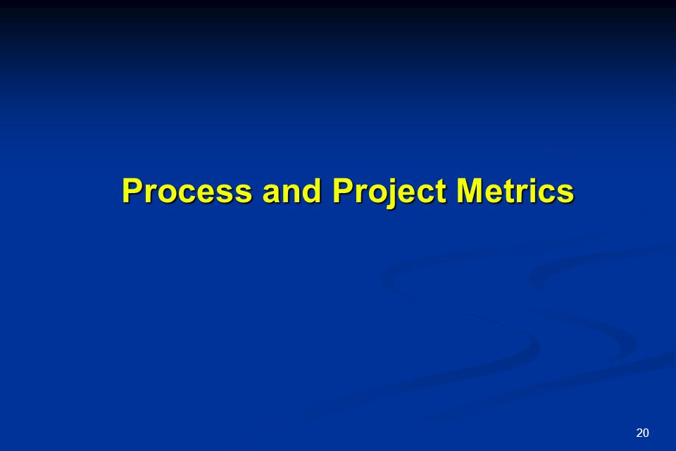 Process and Project Metrics