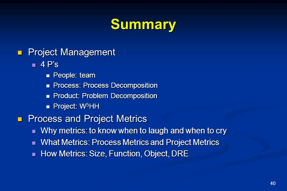 Summary Project Management Process and Project Metrics 4 P's