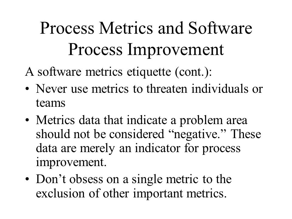 Process Metrics and Software Process Improvement
