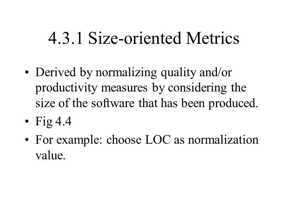 4.3.1 Size-oriented Metrics