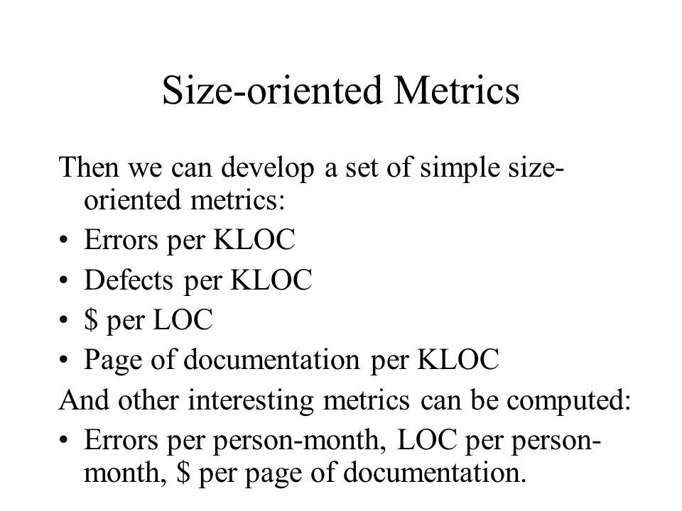 Size-oriented Metrics