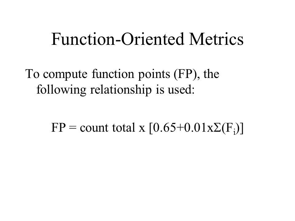 Function-Oriented Metrics