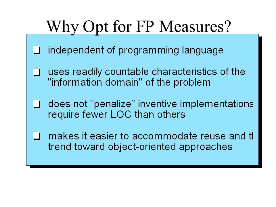 Why Opt for FP Measures
