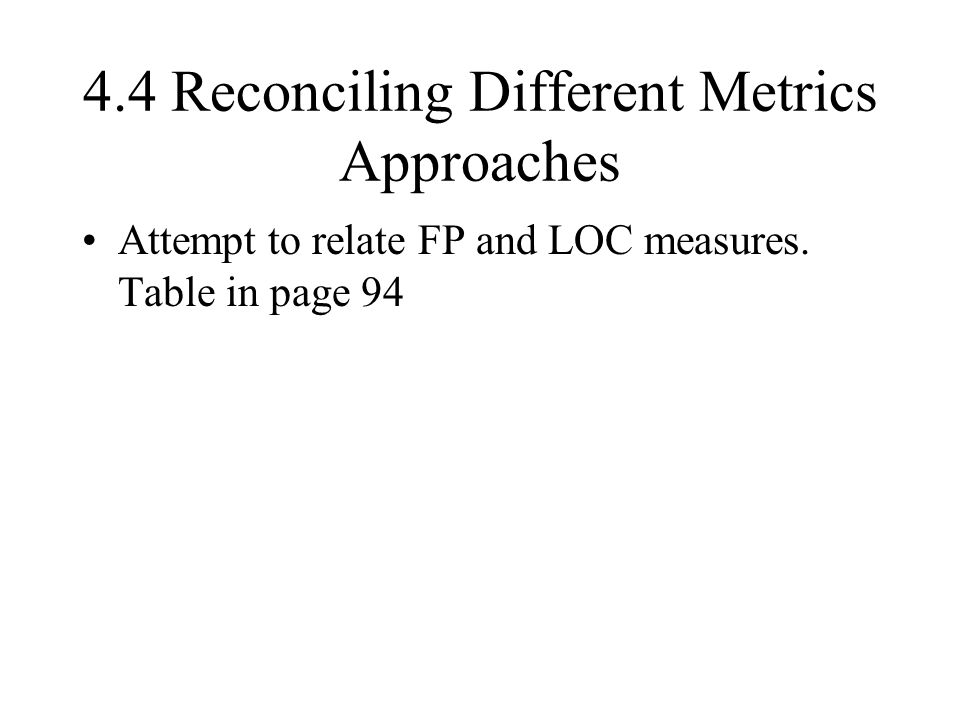 4.4 Reconciling Different Metrics Approaches