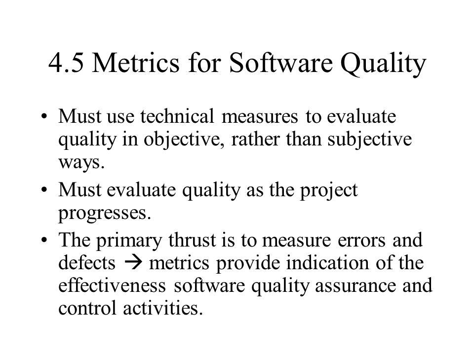 4.5 Metrics for Software Quality