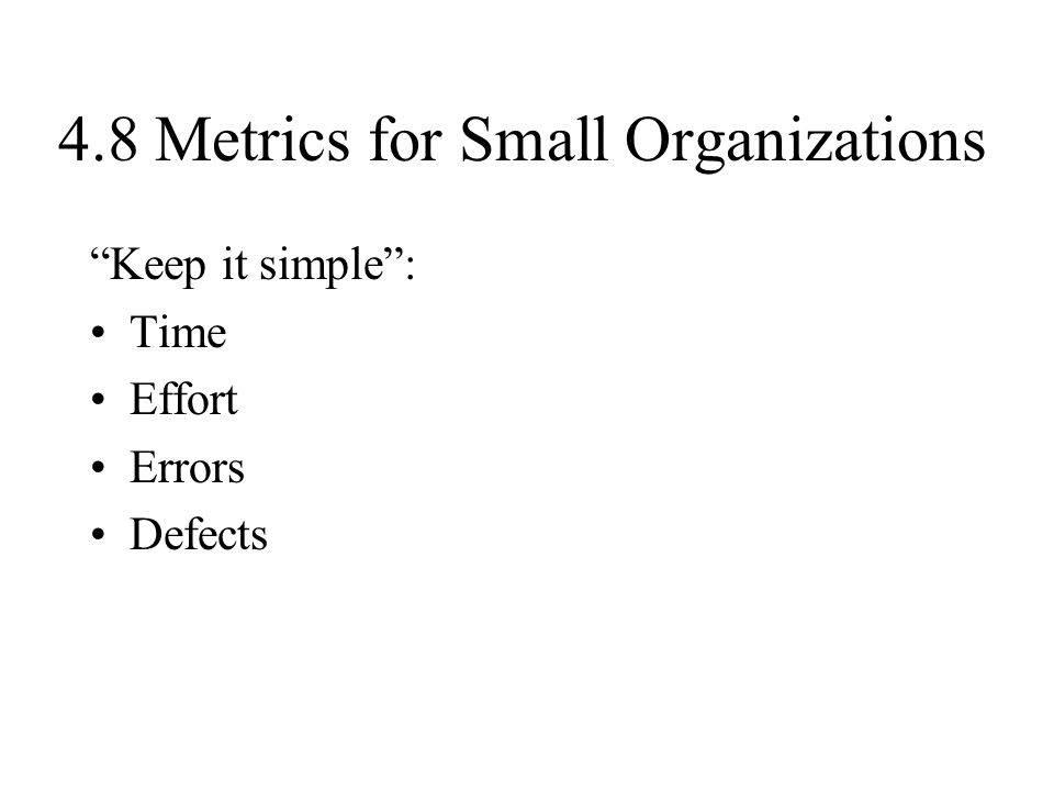 4.8 Metrics for Small Organizations