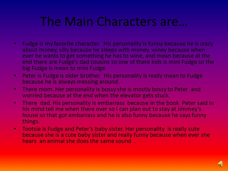 The Main Characters are…