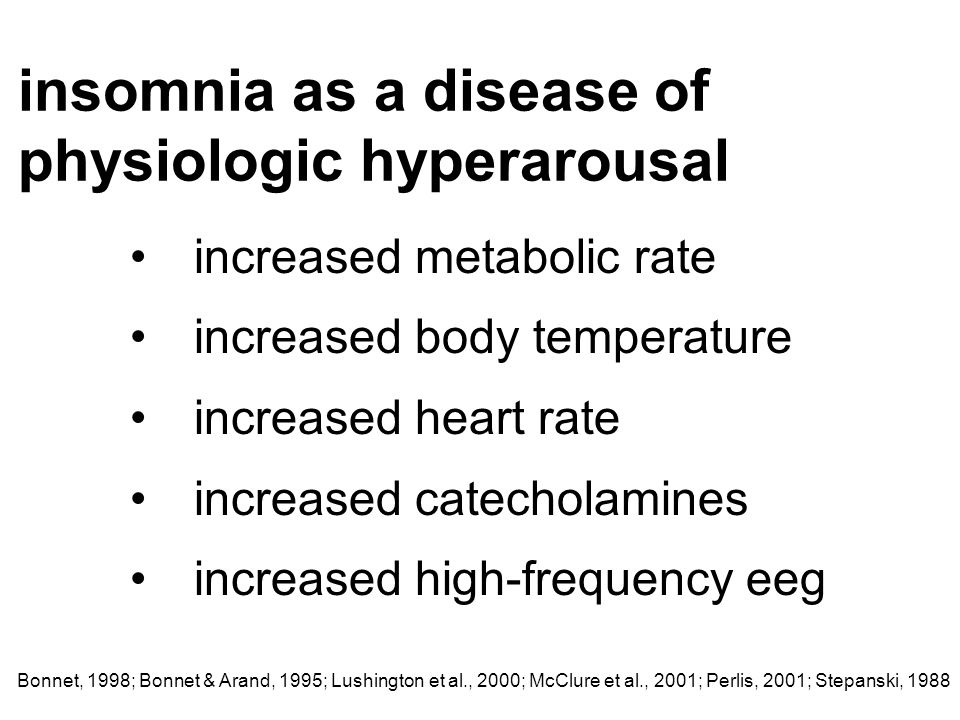 insomnia as a disease of physiologic hyperarousal