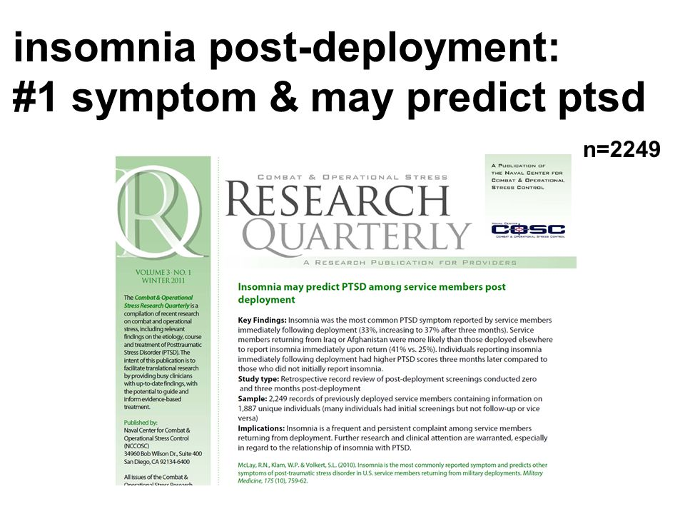 insomnia post-deployment: #1 symptom & may predict ptsd