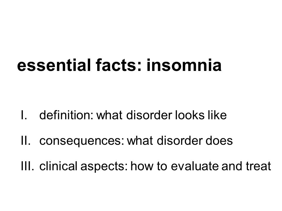 essential facts: insomnia