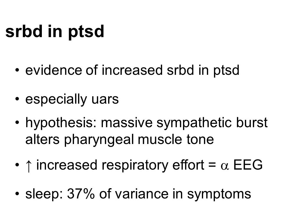 srbd in ptsd evidence of increased srbd in ptsd especially uars
