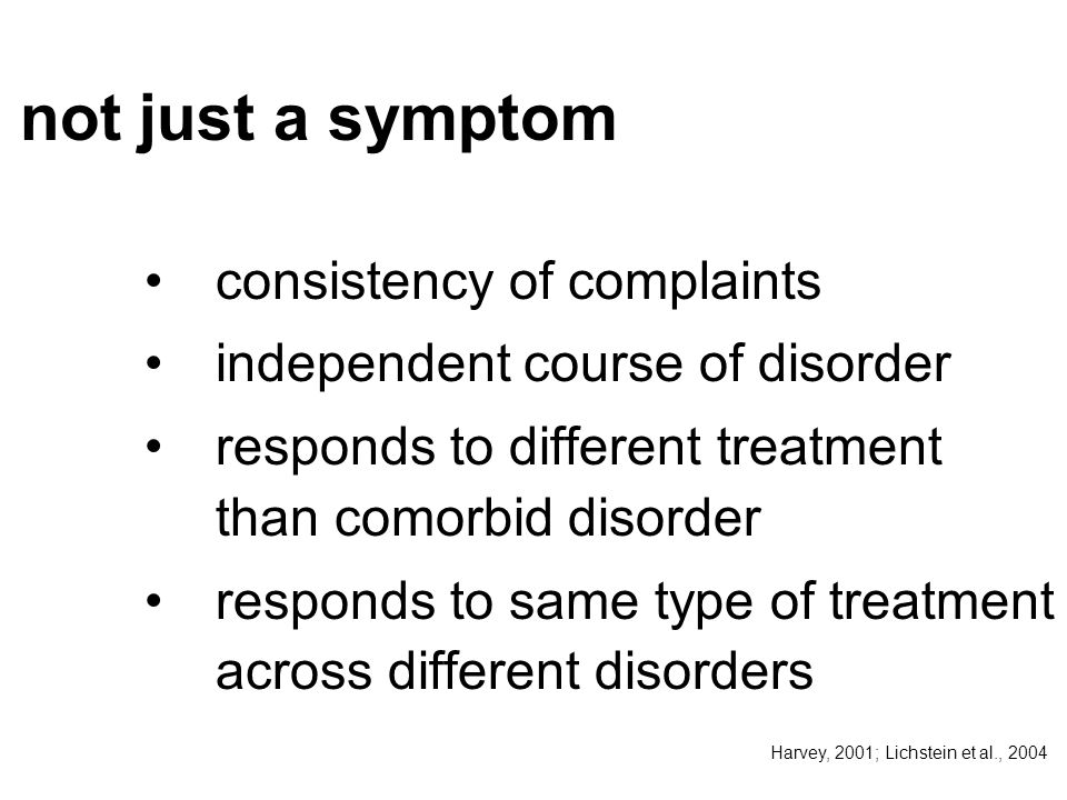 not just a symptom consistency of complaints