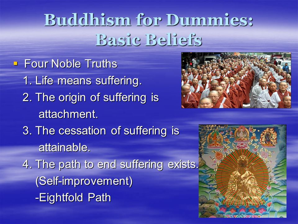 Buddhism for Dummies: Basic Beliefs