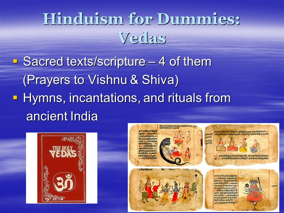Hinduism for Dummies: Vedas