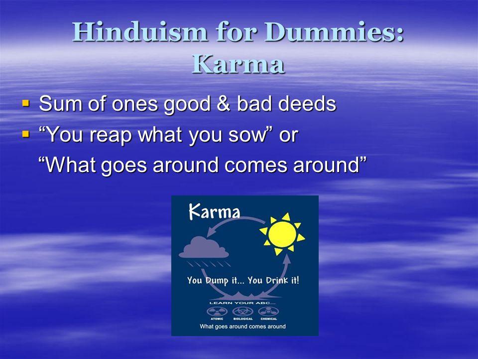 Hinduism for Dummies: Karma