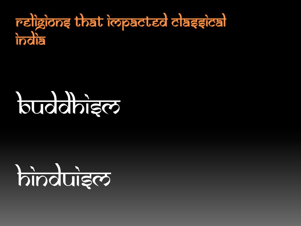 Religions that impacted Classical India