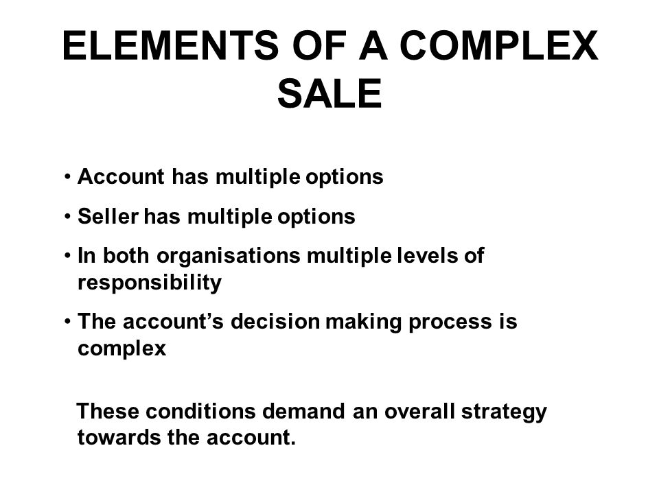 ELEMENTS OF A COMPLEX SALE