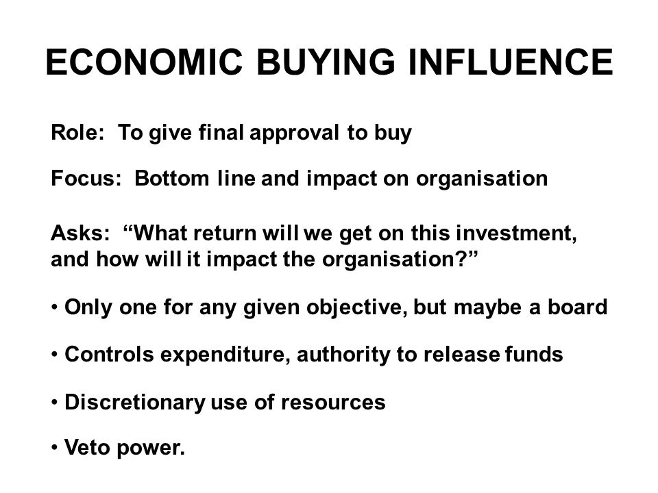 ECONOMIC BUYING INFLUENCE