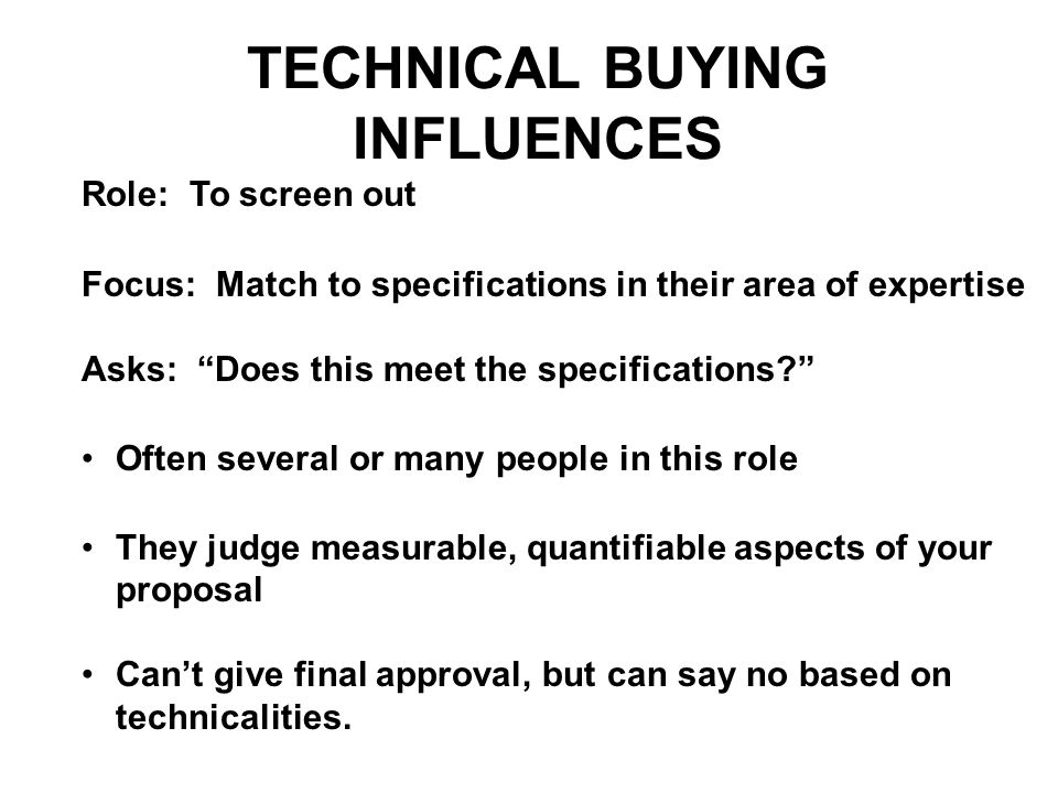 TECHNICAL BUYING INFLUENCES
