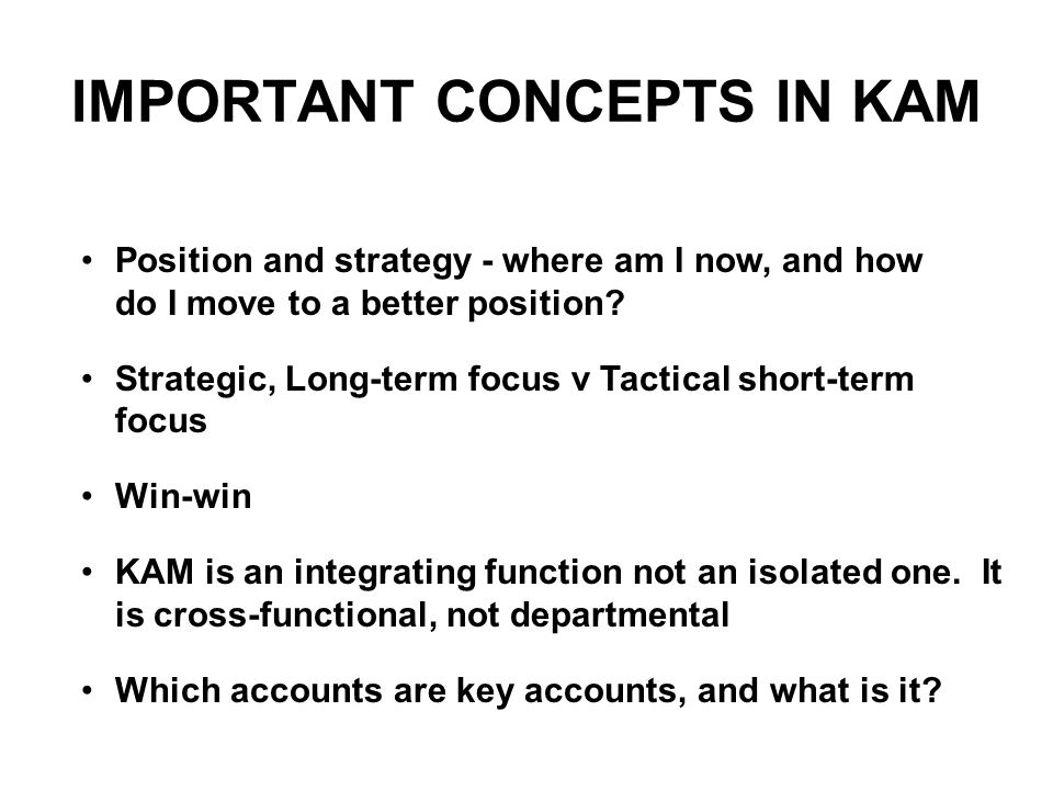 IMPORTANT CONCEPTS IN KAM