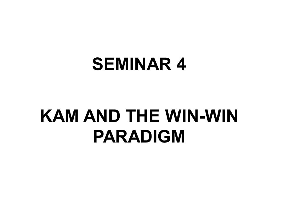 KAM AND THE WIN-WIN PARADIGM