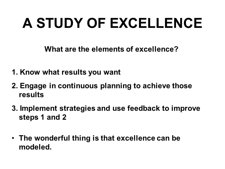 What are the elements of excellence