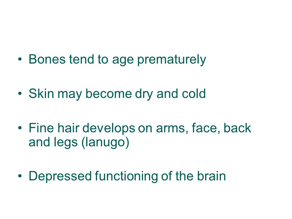 Bones tend to age prematurely