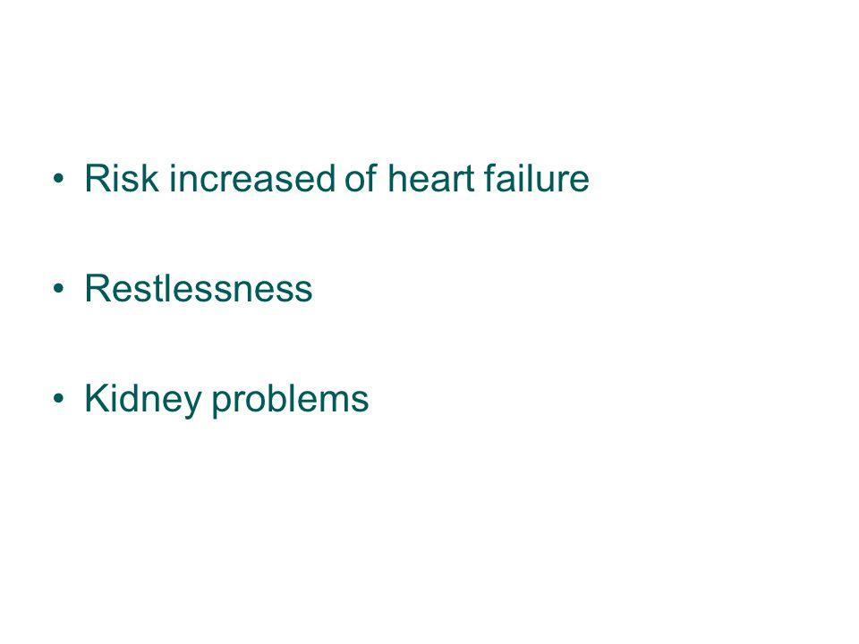 Risk increased of heart failure