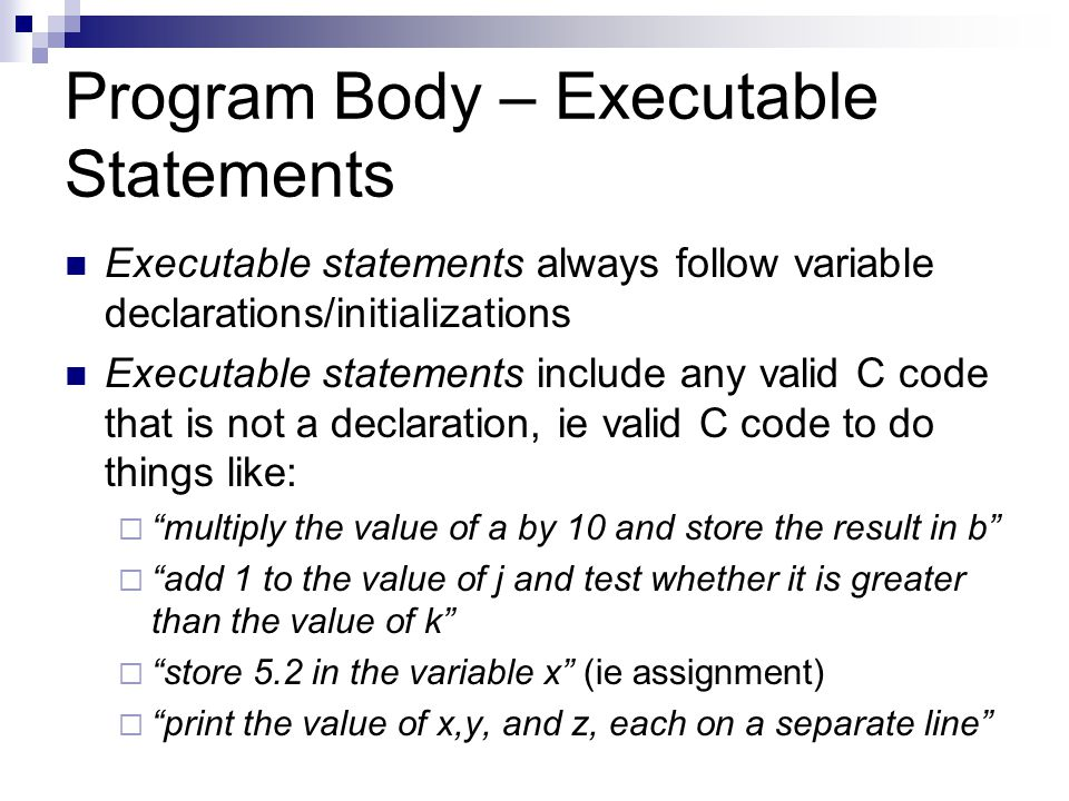 Program Body – Executable Statements