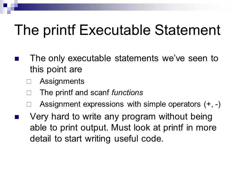 The printf Executable Statement