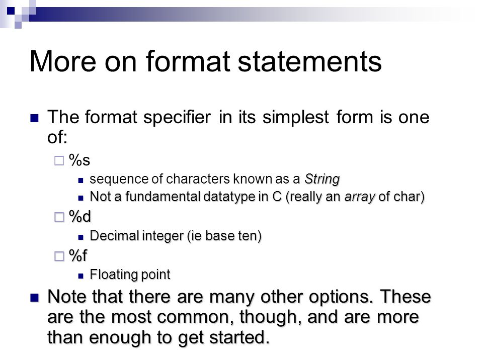More on format statements