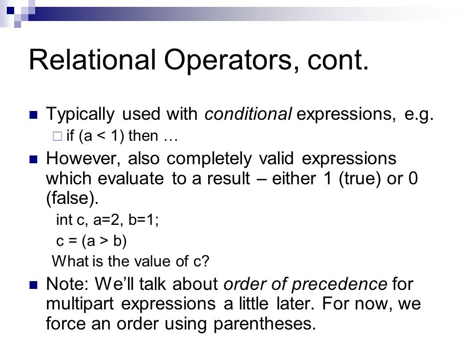 Relational Operators, cont.