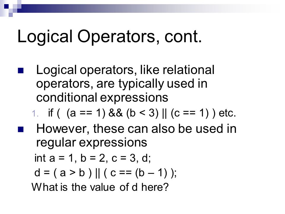 Logical Operators, cont.