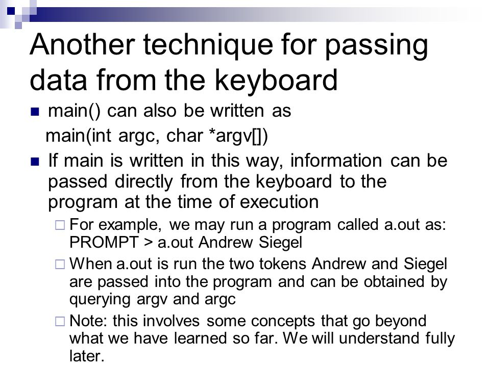 Another technique for passing data from the keyboard