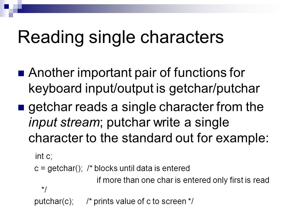 Reading single characters