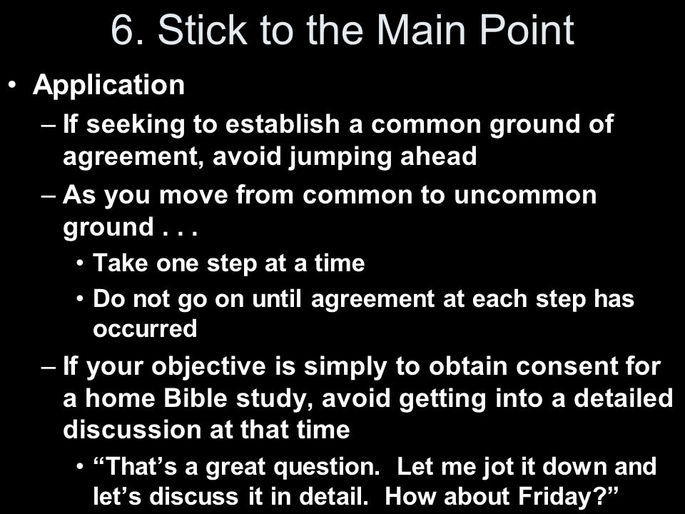 6. Stick to the Main Point Application