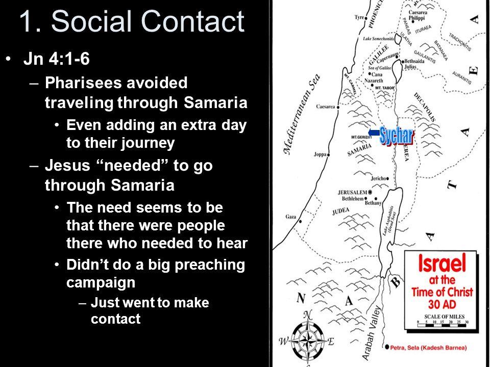 1. Social Contact Sychar Jn 4:1-6