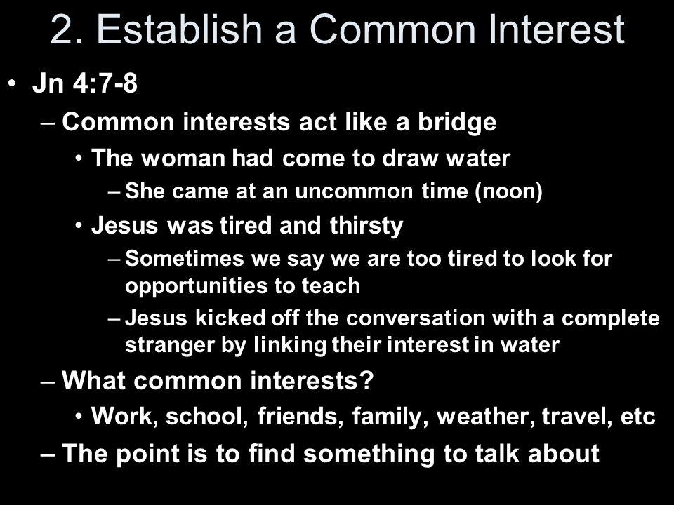 2. Establish a Common Interest