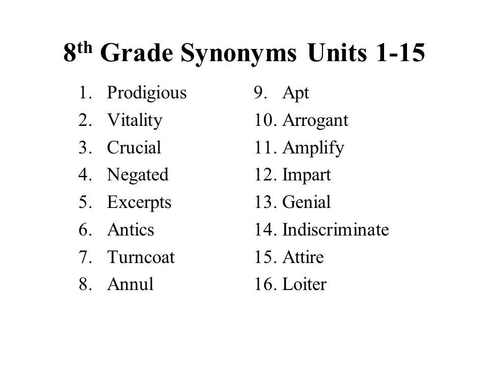 8th Grade Synonyms Units 1-15