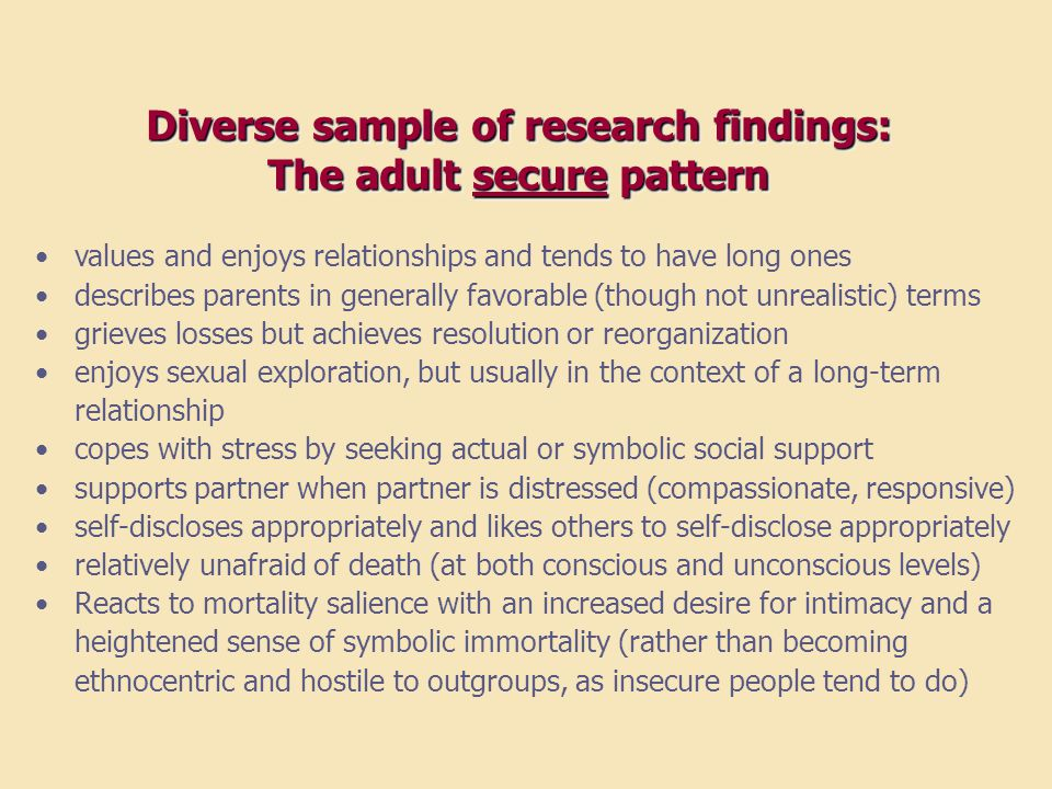 Diverse sample of research findings: The adult secure pattern