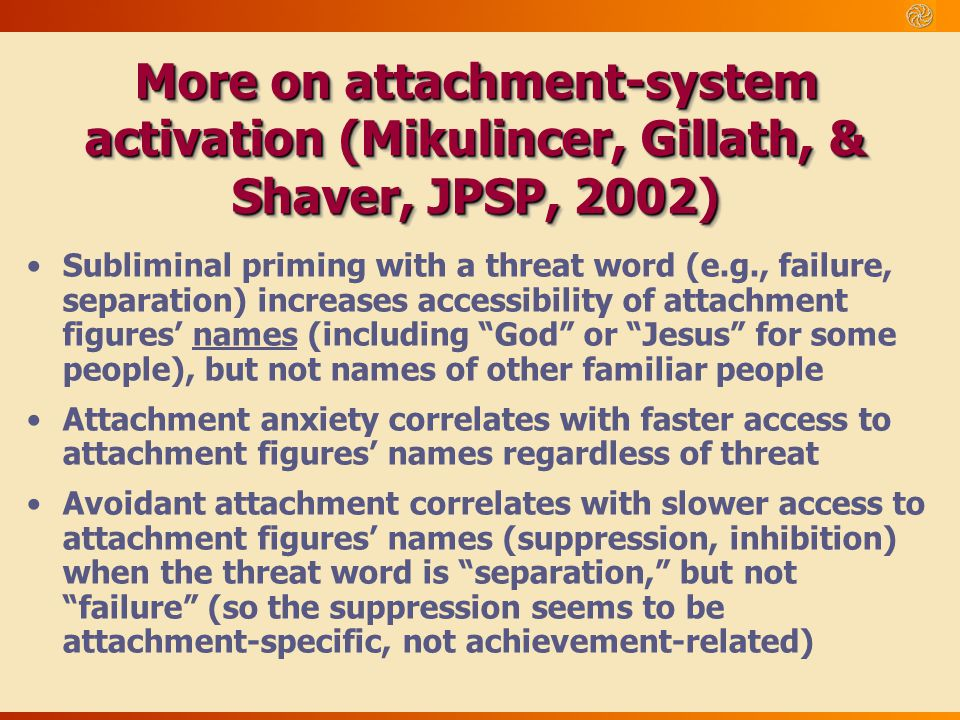 More on attachment-system activation (Mikulincer, Gillath, & Shaver, JPSP, 2002)