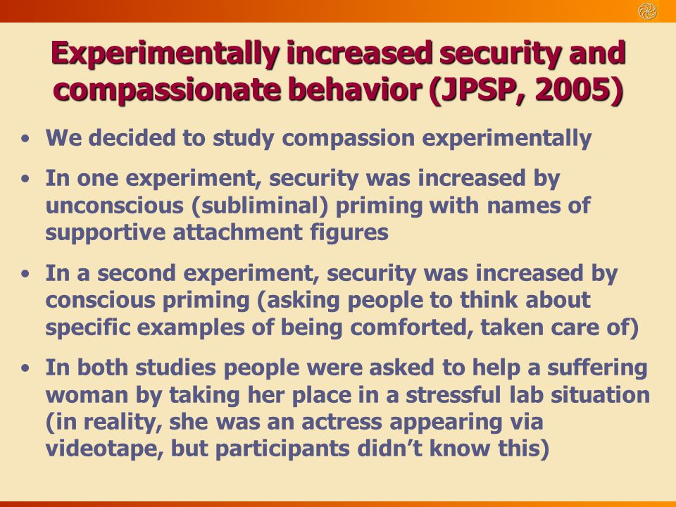 Experimentally increased security and compassionate behavior (JPSP, 2005)
