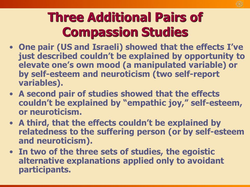 Three Additional Pairs of Compassion Studies