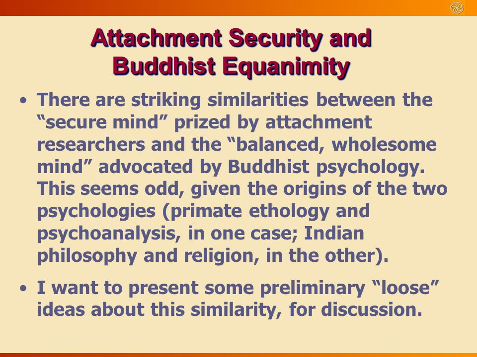 Attachment Security and Buddhist Equanimity