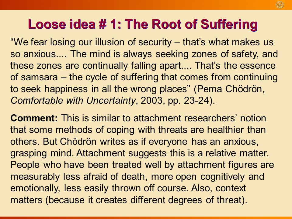 Loose idea # 1: The Root of Suffering